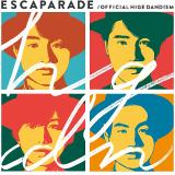 エスカパレード(初回盤 CD+DVD)